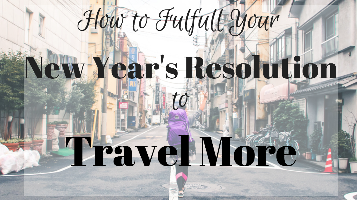 travel more in 2018, solo female travel