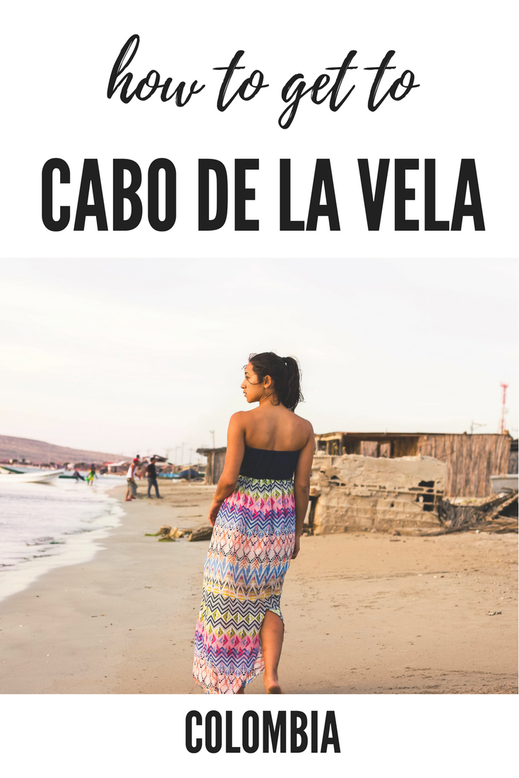 how to get to cabo de la vela, la guajira, colombia